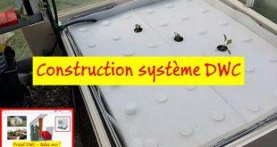 Construction d'un système DWC (culture en radeau)