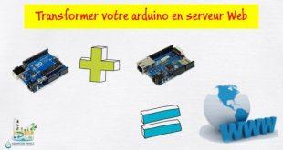 Transformer votre Arduino en serveur Web avec un shield ethernet