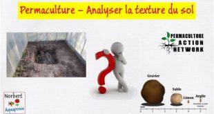 Permaculture - Analyser la texture du sol
