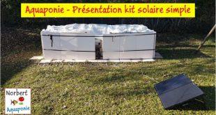 Aquaponie - Présentation d'un kit solaire simple