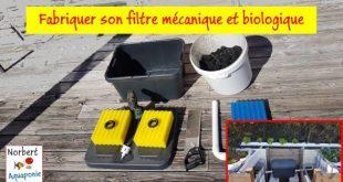 Fabriquer son filtre biologique et mécanique